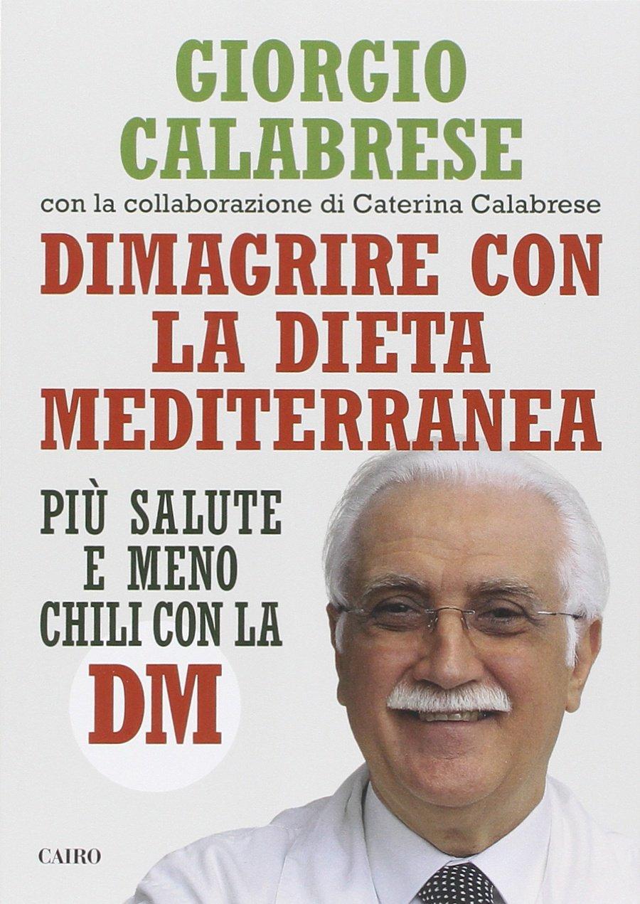 Conoscere e DImagrire con la dieta Mediterranea patrimonio Unesco